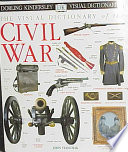 The Visual Dictionary of the Civil War
