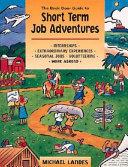 The Back Door Guide to Short-Term Job Adventures