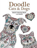 Doodle Cats and Dogs: Adult Coloring Book