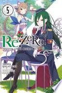 Re ZERO  Starting Life in Another World   Vol  5  light novel