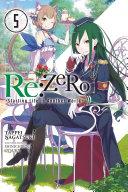 Re:ZERO -Starting Life in Another World-, Vol. 5 (light novel) Pdf/ePub eBook