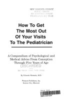 How to Get the Most Out of Your Visits to the Pediatrician