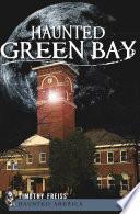 Haunted Green Bay