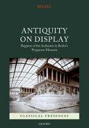 Antiquity on Display