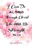 I Can Do All Things Through Christ Who Gives Me Strength Book PDF