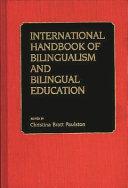 International Handbook of Bilingualism and Bilingual Education