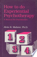 How to Do Experiential Psychotherapy