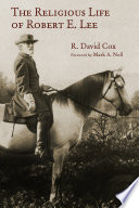 The Religious Life of Robert E  Lee