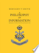A Philosophy of Information