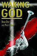 Waking God