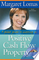 A Pocket Guide To Investing In Positive Cash Flow Property PDF