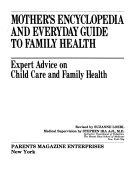 Mother s Encyclopedia and Everyday Guide to Family Health