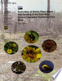 Evaluation of native plant seeds and seeding in the east-side central Cascades ponderosa pine zone