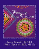 Weaving Healing Wisdom