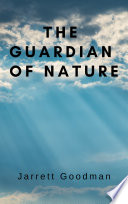The Guardian Of Nature