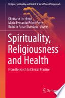 Spirituality  Religiousness and Health Book