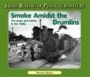Smoke Amidst the Drumlins