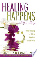 Healing Happens With Your Help Book