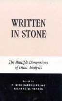 Written in Stone: The Multiple Dimensions of Lithic Analysis