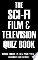 The Sci-fi Film & Television Quiz Book