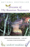 Dreams Of My Russian Summers  : A Novel