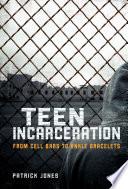 Teen Incarceration