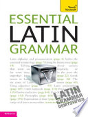 Essential Latin Grammar  Teach Yourself Book PDF