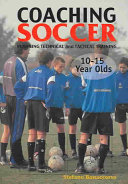 Coaching Soccer 10 to 15 Year Olds