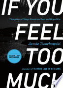 If You Feel Too Much Book PDF