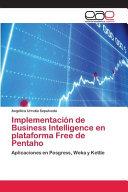 Implementación de Business Intelligence en plataforma Free de Pentaho