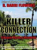 Killer Connection  A Hawaii Mystery Novelette