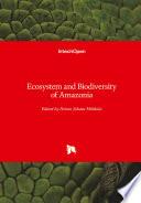 Ecosystem and Biodiversity of Amazonia