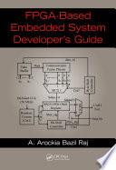 FPGA Based Embedded System Developer s Guide