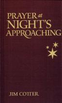 Prayer at Nights Approaching