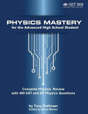 Physics Mastery For Advanced High School Students Book