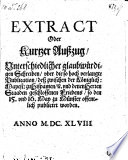 Extract oder kurtzer Außzug, Vnerschiedlicher glaubwürdiger Schreiben vber die ... Publication, deß zwischen der königl. Mayest. zu Hispanien vnd denen Herren Staaden geschlossenen Friedens, so den 15. vnd 16. May zu Münster publicirt worden