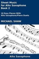 Alto Sax  Sheet Music for Alto Saxophone   Book 2