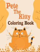 Pete The Kitty Coloring Book