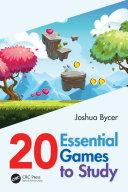 Pdf 20 Essential Games to Study