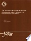 The Scientific Ideas of G K  Gilbert