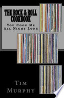 The Rock and Roll Cookbook