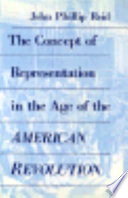 The Concept of Representation in the Age of the American Revolution