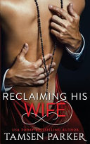 Reclaiming His Wife Book