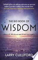The Big Book of Wisdom  The ultimate guide for a life well lived