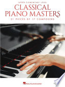Classical Piano Masters   Upper Elementary Level