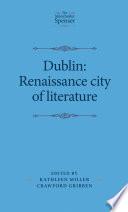 Dublin Renaissance City Of Literature