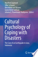 Cultural Psychology of Coping with Disasters  : The Case of an Earthquake in Java, Indonesia
