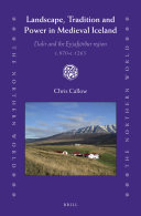 Landscape  Tradition and Power in Medieval Iceland