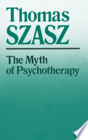 The Myth of Psychotherapy Book