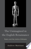 The Unimagined in the English Renaissance